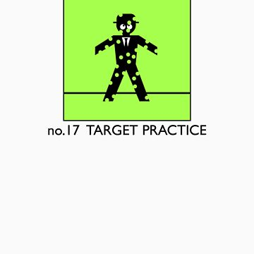 no.17 TARGET PRACTICE by ppodbodd