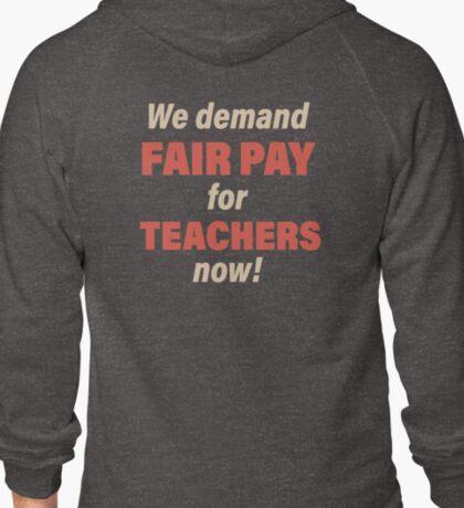 Fair Pay for Teachers! T-Shirt
