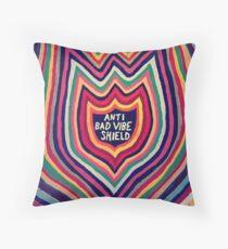 anti bad vibe shield  Throw Pillow