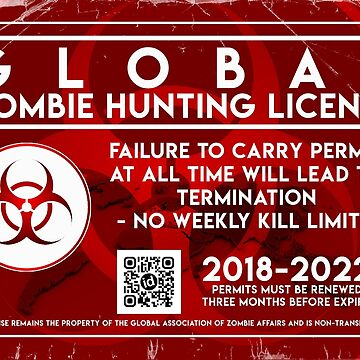 ZOMBIE HUNTING LICENSE by Daratgh