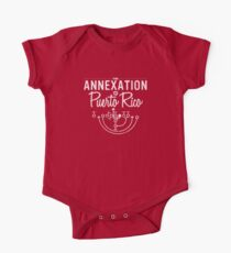 The Annexation of Puerto Rico One Piece - Short Sleeve
