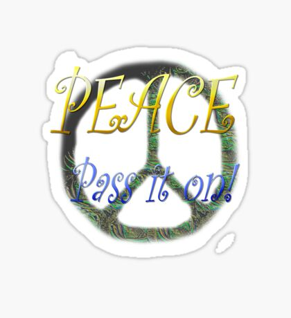 Peace - Pass it on Sticker