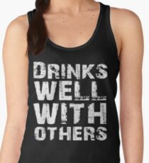 Drinks well with others Women's Tank Top