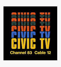 CIVIC TV - VIDEODROME Photographic Print