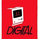 Digital by butcherbilly
