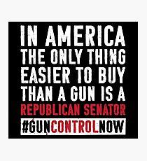 Gun Control Gun Reform Shirt Buy a Republican Senator : School Walkout Shirt Gun Control Anti Gun Shirt Photographic Print