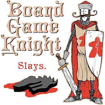 Board Game Knight - Slays by mitchmistake