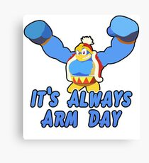 King Dedede: It's Always Arm Day! - Kirby Star Allies  Canvas Print