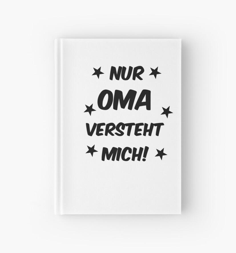 Nur Oma Versteht Mich Baby Kleinkind Spruche Notizbucher Von