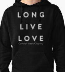 LONG LIVE LOVE - T-Shirt Dark Pullover Hoodie