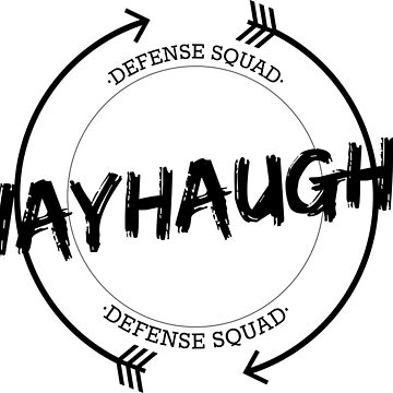 WAYHAUGHT DEFENSE SQUAD by localfandoms