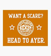 Ayer - Want a scare? Photographic Print
