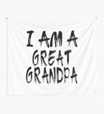 I Am A Great Grandpa Tela decorativa