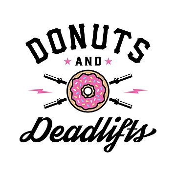 Donuts And Deadlifts v2 by brogressproject
