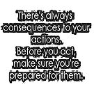 Consequences  by bywhacky