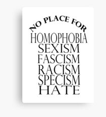 NO PLACE FOR HATERS Canvas Print