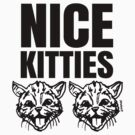 Nice Kitties Cat/Kitten Lover by sketchNkustom
