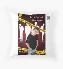 Accidental Mobster by M.M. Cox Throw Pillow