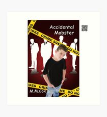 Accidental Mobster by M.M. Cox Art Print
