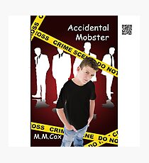 Accidental Mobster by M.M. Cox Photographic Print