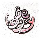 Be Happy (carver) by Master S P E K T R