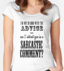 Sarcastic Comment Women's Fitted Scoop T-Shirt
