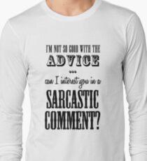 Sarcastic Comment Long Sleeve T-Shirt