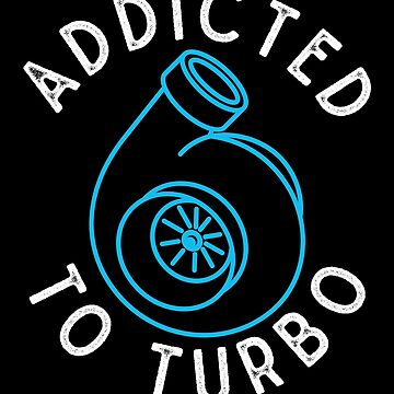 Addicted to Turbo  by melvtec
