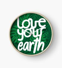 Love your Earth Clock