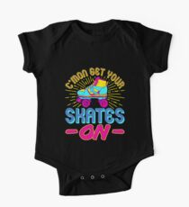 Roller Skate Gifts Cute - C'mon Get Your Skates On One Piece - Short Sleeve