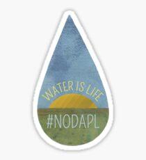Water Is Life NO DAPL Sticker
