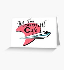 The Monorail Cafe Greeting Card