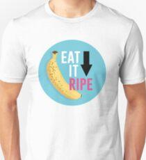 """Eat It Ripe"" Banana Design Unisex T-Shirt"