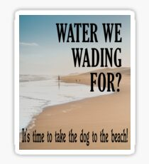 What are we waiting for? Sticker
