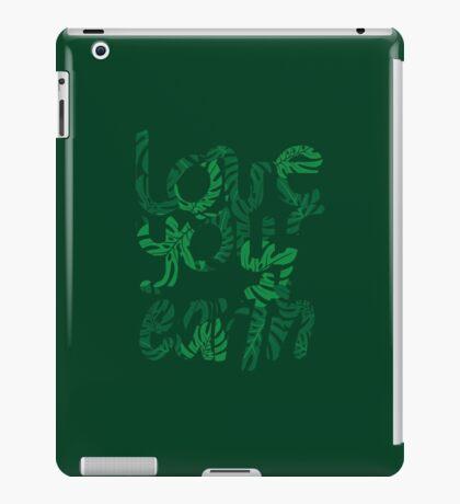Love your Earth II iPad Case/Skin