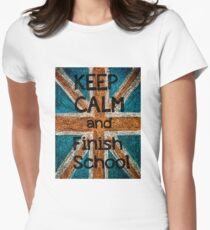 Keep Calm and Finish School T-Shirt