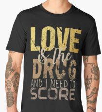 Love is the drug #2 Men's Premium T-Shirt