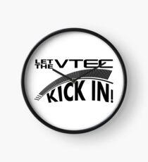 Let The VTEC kick in ! Clock