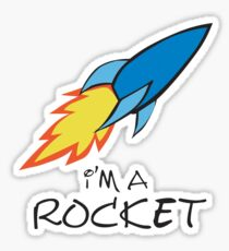 I am a rocket Sticker