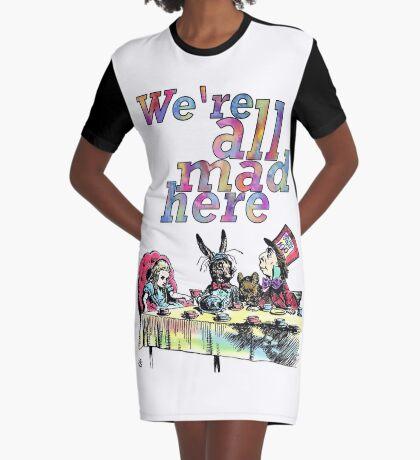 Estamos todos locos aquí - Tea Party Vestido camiseta