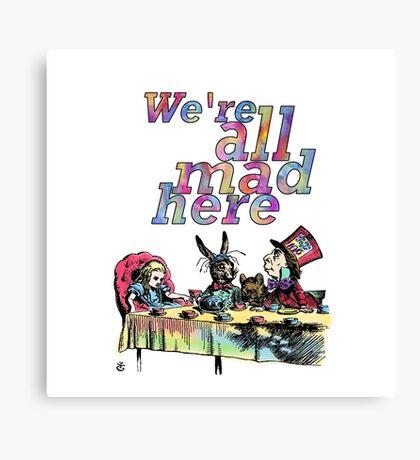 Estamos todos locos aquí - Tea Party Lienzo
