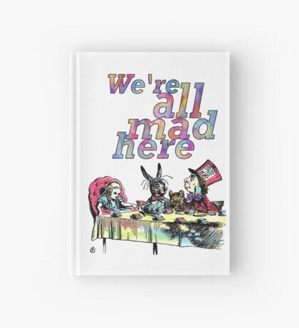 Estamos todos locos aquí - Tea Party Cuaderno de tapa dura