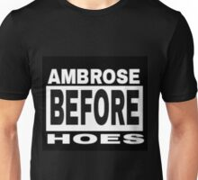 Ambrose Before Hoes Unisex T-Shirt