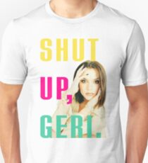 """Shut up, Geri"" Victoria Beckham quote Unisex T-Shirt"