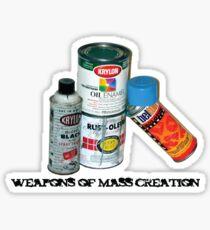 WEAPONS OF MASS CREATION Sticker