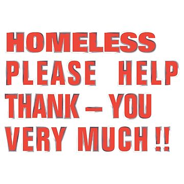 Homeless signs — Thank you very much by alexeikintero