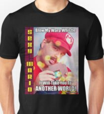 SexyMario MEME - Blow My Warp Whistle, It Will Take You To Another World 1 T-Shirt