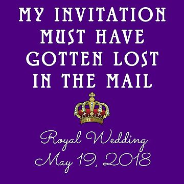 My Invitation to the Royal Wedding by Greenbaby