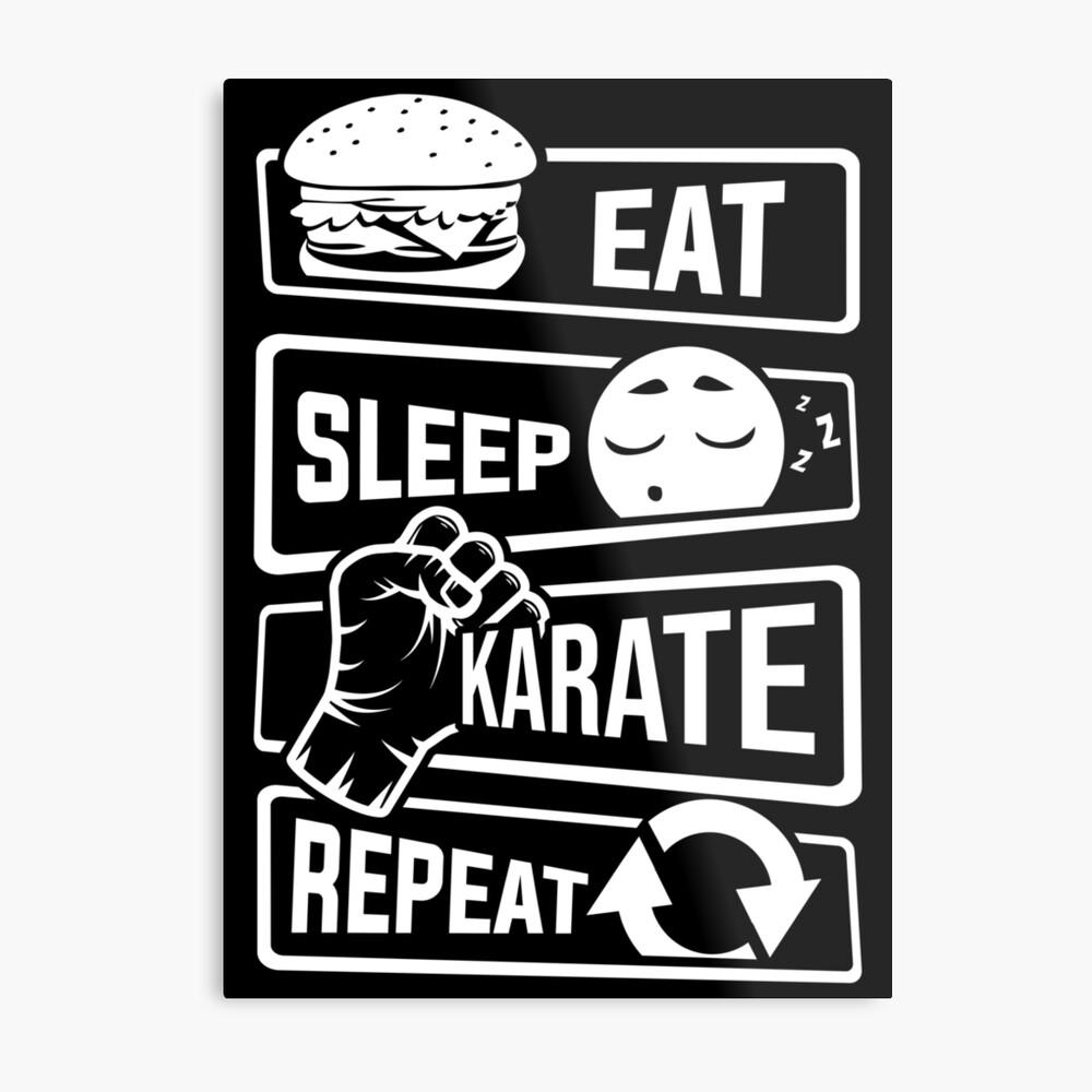 Eat Sleep Karate Repeat - Kampfsport Verteidigung Metallbild