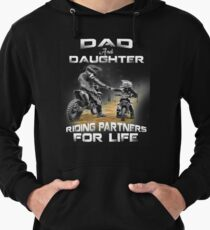 Dad and daughter riding partners for life t shirts - motocross Lightweight Hoodie